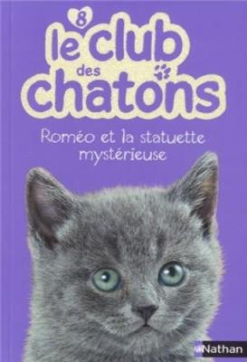 """Afficher """"Le club des chatons n° 8 Roméo et la statuette mystérieuse"""""""