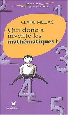 """Afficher """"Qui donc a inventé les mathématiques ?"""""""