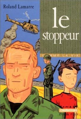 """Afficher """"Le stoppeur"""""""