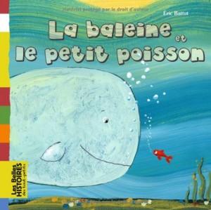 """Afficher """"La baleine et le petit poisson"""""""