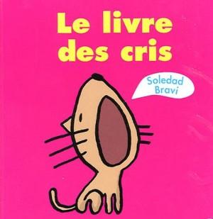 """Afficher """"Le livre des cris"""""""