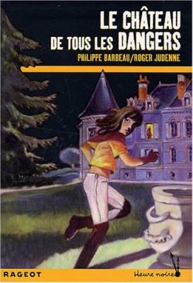 """Afficher """"Le château de tous les dangers"""""""