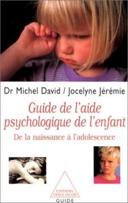 Couverture de Guide de l'aide psychologique de l'enfant : de la naissance à l'adolescence