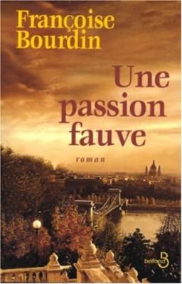 """Afficher """"Une passion fauve"""""""