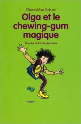 """Afficher """"Olga et le chewing-gum magique"""""""