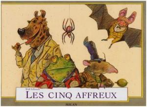 """Afficher """"Les Cinq affreux"""""""