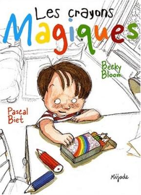 """Afficher """"Les crayons magiques"""""""