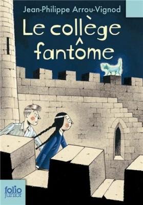 """Afficher """"Le collège fantôme"""""""
