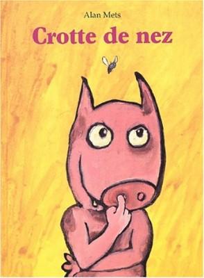 """Afficher """"Crotte de nez"""""""