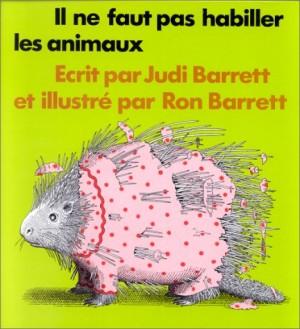 """Afficher """"Il ne faut pas habiller les animaux"""""""