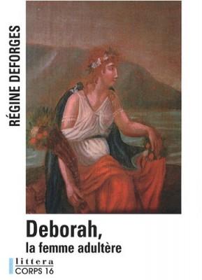 """Afficher """"Deborah, la femme adultère"""""""