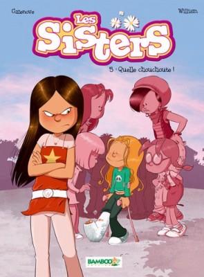 """Afficher """"Sisters (Les) n° 5 Quelle chouchoute !"""""""