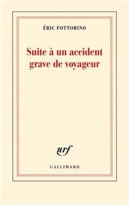 vignette de 'Suite à un accident grave de voyageur (Eric Fottorino)'
