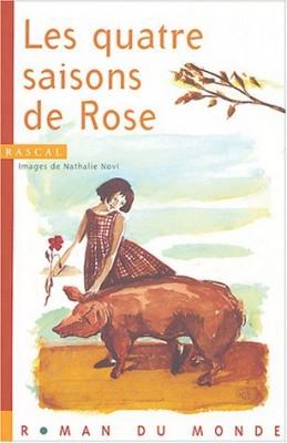 """Afficher """"Les Quatre saisons de Rose"""""""