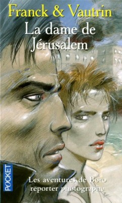 "Afficher ""BORO REPORTER : LA DAME DE JERUSALEM"""