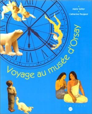 """Afficher """"Voyage au Musée d'Orsay"""""""