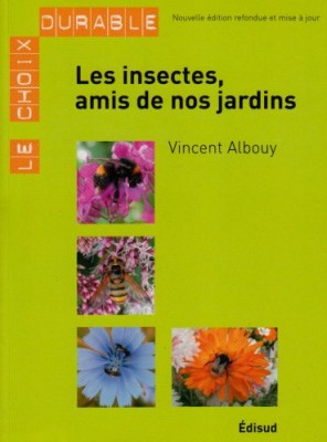 """Afficher """"Les insectes, amis de nos jardins"""""""