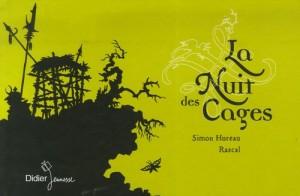 """Afficher """"La nuit des cages"""""""