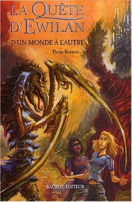 """Afficher """"La Quête d'Ewilan n° Tome 1 D'un monde à l'autre"""""""