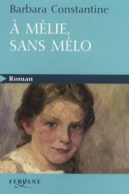 """Afficher """"À Mélie, sans mélo"""""""