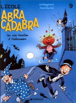 "Afficher ""Abracadabra. n° 9 Les six trouilles d'Halloween"""