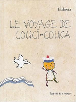 """Afficher """"Le voyage de Couci-Couça"""""""