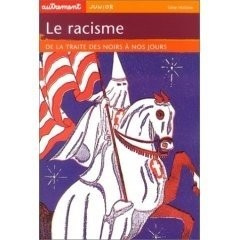 """Afficher """"Le Racisme"""""""