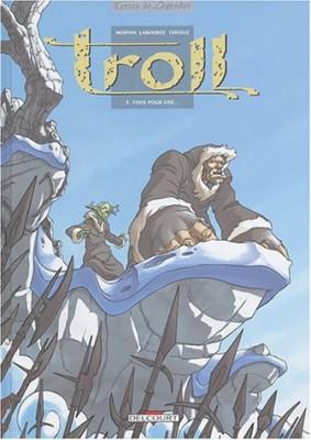 """Afficher """"Troll n° 5Tous pour une"""""""
