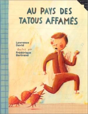"""Afficher """"Au pays des tatous affamés"""""""