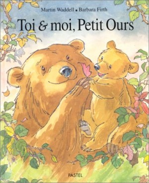 "Afficher ""Toi & moi, Petit ours"""