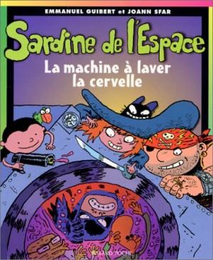 """Afficher """"Sardine de l'espace. n° 3 La machine à laver la cervelle"""""""