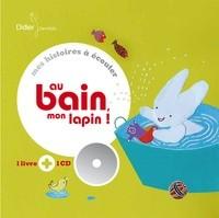 """Afficher """"Au bain, mon lapin !"""""""