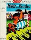 """Afficher """"Astérix Astérix et les Goths"""""""