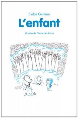 vignette de 'L'enfant (Colas Gutman)'