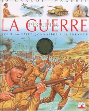 """Afficher """"La guerre 1939-1945"""""""
