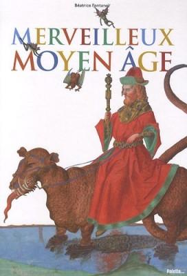 """Afficher """"Merveilleux Moyen âge"""""""