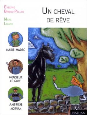 """Afficher """"Un cheval de rêve"""""""