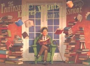 vignette de 'Les fantastiques livres volants de Morris Lessmore (William Joyce)'