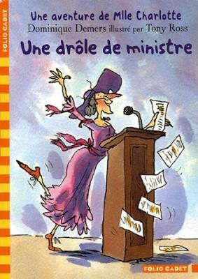 """Afficher """"Une aventure de Mlle CharlotteUne drôle de ministre"""""""