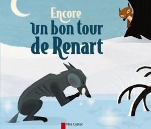 """Afficher """"Encore un bon tour de Renart"""""""
