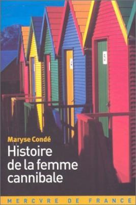 """Afficher """"Histoire de la femme-cannibale"""""""
