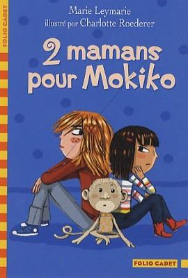 """Afficher """"2 mamans pour Mokiko"""""""