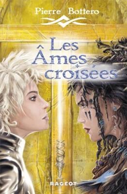"""Afficher """"Les âmes croisées"""""""