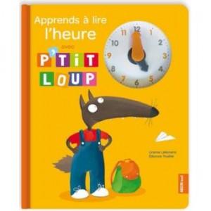 """Afficher """"Apprends à lire l'heure avec P'tit Loup"""""""