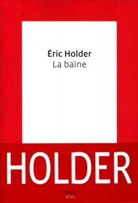 vignette de 'La baïne (Éric Holder)'