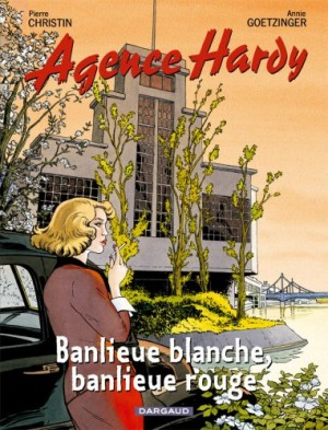 "Afficher ""Agence Hardy n° 4 Banlieue blanche, banlieue rouge"""