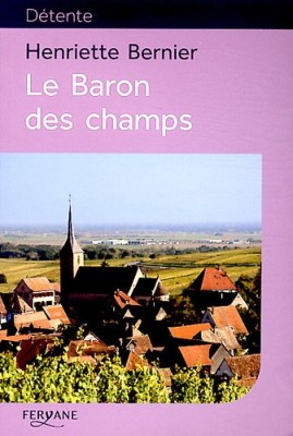 """Afficher """"Le baron des champs"""""""