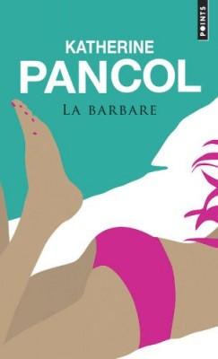 """Afficher """"La barbare"""""""