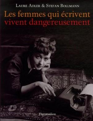 """Afficher """"Les femmes qui écrivent vivent dangereusement"""""""