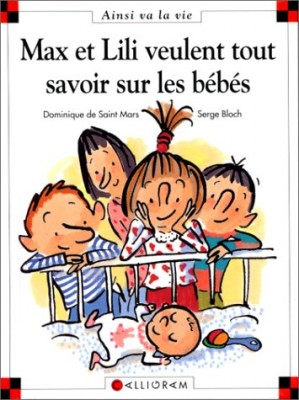 """Afficher """"Max et Lili n° 50 Max et Lili veulent tout savoir sur les bébés"""""""